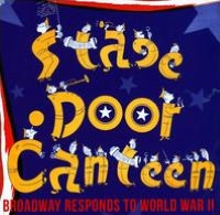 Stage Door Canteen: Broadway responds to World War II