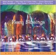 Many Blessings: A Native American Celebration
