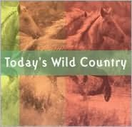 Today's Wild Country