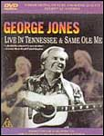 George Jones: Live in Tennessee / Same Ole Me