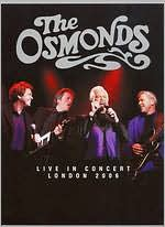 The Osmonds: Live in Concert