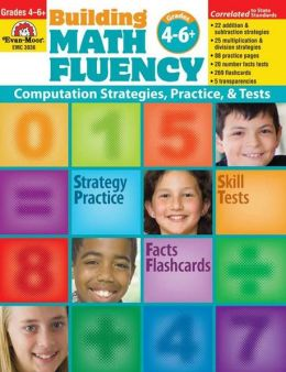 Building Math Fluency, Grades 4 6+