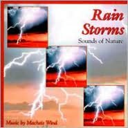 Rain Storms: Sounds of Nature