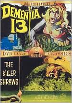 Dementia 13/the Killer Shrews