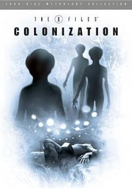 The X-Files Mythology Vol. 3 - Colonization