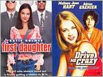 First Daughter (2004) / Drive Me Crazy