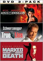 Kiss the Dragon/True Lies/Marked for Death
