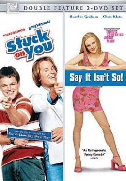 Say It Isn't So/Stuck on You