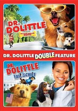 Dr. Dolittle: Million Dolar Mutts/Dr. Dolittle: Tail to the Chief