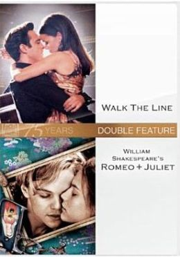 Walk the Line/William Shakespeare's Romeo + Juliet