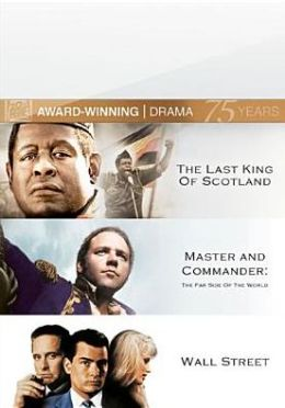 Last King of Scotland/Wall Street/Master and Commander