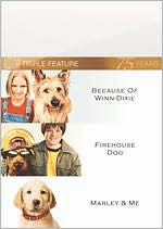 Because of Winn-Dixie/Firehouse Dog/Marley & Me