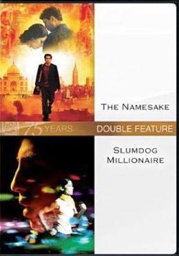 Namesake/Slumdog Millionaire