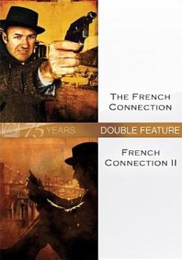 French Connection/the French Connection Ii