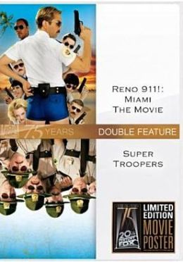 Reno 911!: Miami/Super Troopers