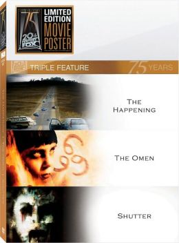 The Happening / The Omen / Shutter