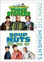 Snow White and the Three Stooges/Soup to Nuts
