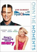Me, Myself & Irene/There's Something about Mary