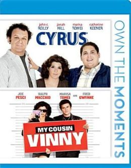 Cyrus/My Cousin Vinny