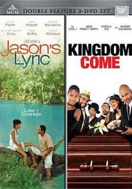 Jason's Lyric/Kingdom Come
