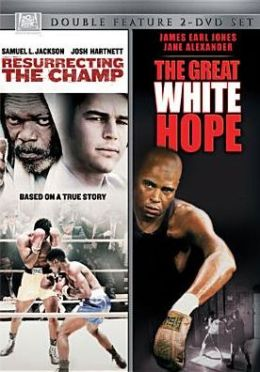 Resurrecting the Champ/Great White Hope