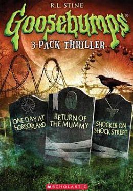 Goosebumps: One Day at Horrorland/Return of the Mummy/Shocker on Shock Street
