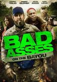Video/DVD. Title: Bad Asses on the Bayou