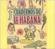 Cuadernos de la Habana (Notebooks of Havana)