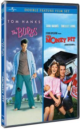 Burbs/Money Pit
