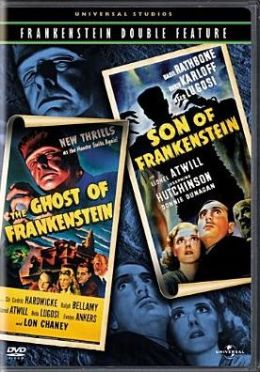 Ghost of Frankenstein/Son of Frankenstein