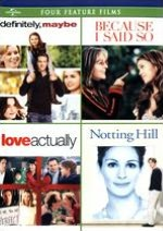 Definitely, Maybe/Because I Said So/Love Actually/Notting Hill