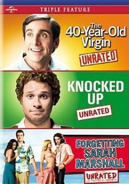 40-Year-Old Virgin/Knocked up/Forgetting Sarah Marshall