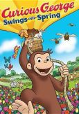 Video/DVD. Title: Curious George Swings into Spring