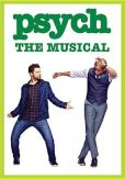 Video/DVD. Title: Psych: The Musical