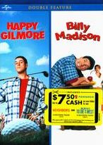 Happy Gilmore/Billy Madison