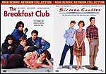 Breakfast Club/Sixteen Candles