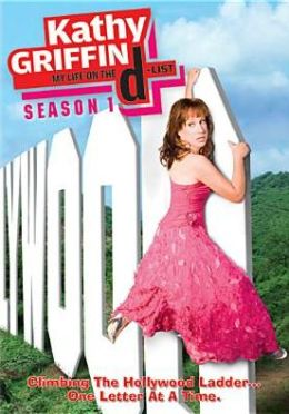 Kathy Griffin My Life On The D-List - Season 1