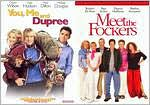 You, Me and Dupree / Meet the Fockers