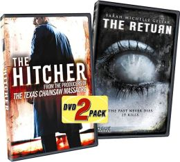 The Hitcher & The Return