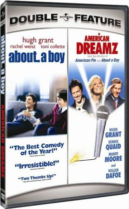 About a Boy / American Dreamz