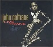 Live Trane: The European Tours