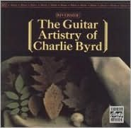 Guitar Artistry of Charlie Byrd
