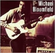 The Best of Michael Bloomfield [Fantasy]