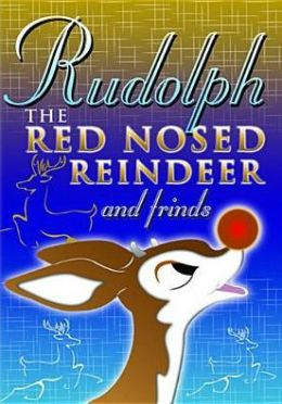 Rudolph the Red-Nosed Reindeer & Friends
