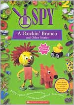 I Spy: Rockin Bronco & Other Stories