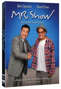 Mr. Show - Complete Fourth Season