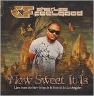 Live at How Sweet It Is