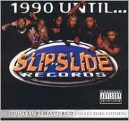 1990 Until...