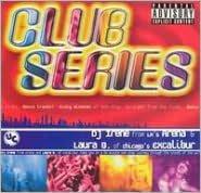 Club Series Part 1