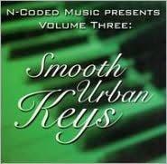N-Coded Music Presents, Vol. 3: Smooth Urban Keys